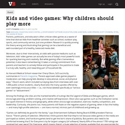 Kids and video games: Why children should play more