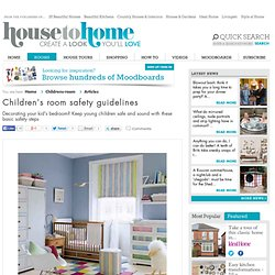 Children's safety guidelines | Children's safety | Decorating advice