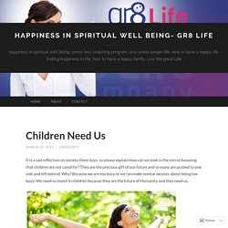 happiness in spiritual well being- Gr8 Life