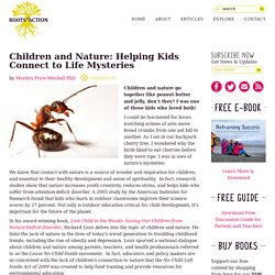 Children and Nature: Helping Kids Connect to the Mystery