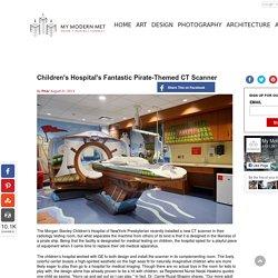 Children's Hospital's Fantastic Pirate-Themed CT Scanner
