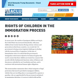 Rights of Children in the Immigration Process