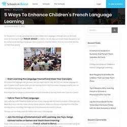 5 Ways to Enhance Children's French Language Learning
