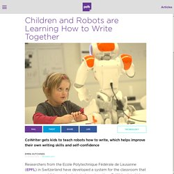 Children and Robots are Learning How to Write Together