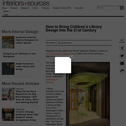 How to Bring Children's Library Design Into the 21st Century