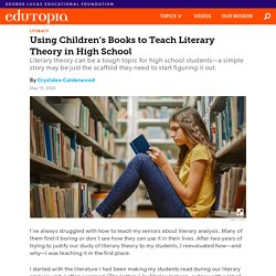 Using Children's Books to Teach Literary Theory in High School