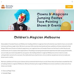 Exceptionally Performing Children's Magician Melbourne
