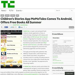 Children's Stories App MeMeTales Comes To Android, Offers Free Books All Summer
