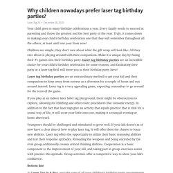 Why children nowadays prefer laser tag birthday parties? – Telegraph