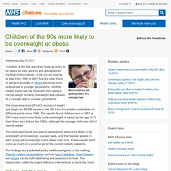 Children of the 90s more likely to be overweight or obese