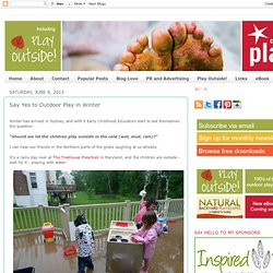 Say Yes to Outdoor Play in Winter