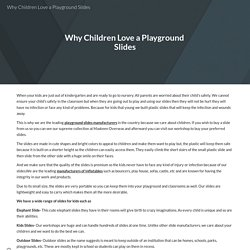 Why Children Love a Playground Slides