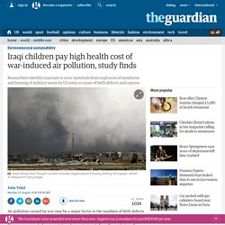 Iraqi children pay high health cost of war-induced air pollution, study finds