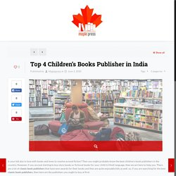 Top 4 Children's Books Publisher in India – Maplepress