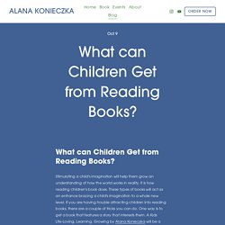 What can Children Get from Reading Books?</strong> — ALANA KONIECZKA