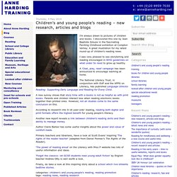 Children's and young people's reading - new research, articles and blogs - Anne Harding Training