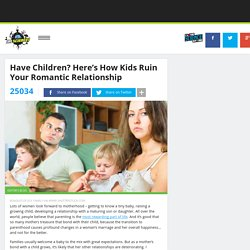 Have Children? Here's How Kids Ruin Your Romantic Relationship