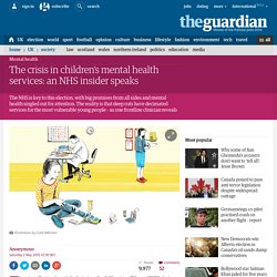 The crisis in children's mental health services: an NHS insider speaks