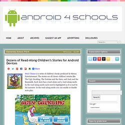 Dozens of Read-Along Children's Stories for Android Devices