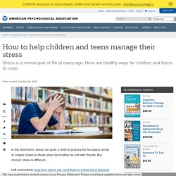 How to help children and teens manage their stress