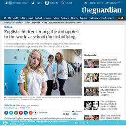 English children among the unhappiest in the world at school due to bullying