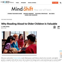 Why Reading Aloud to Older Children Is Valuable