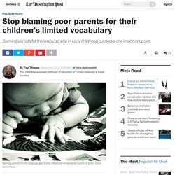 Stop blaming poor parents for their children's limited vocabulary