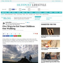 Five Ways to Get Your Children Out Walking