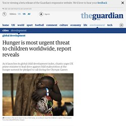 Hunger is most urgent threat to children