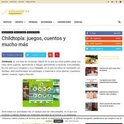 Childtopía: juegos, cuentos y mucho más