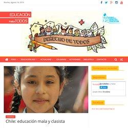 Chile: educación mala y clasista -