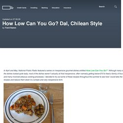 How Low Can You Go? Dal, Chilean Style - The Simple Dollar