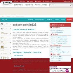 Chili : Itinéraires conseillés