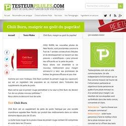 Chili burn: Test de la pilule minceur pimentée