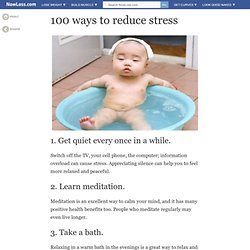 Chill Out - 100 Ways To Reduce Stress