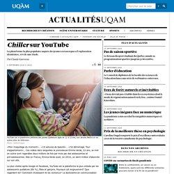 «Chiller sur YouTube», une étude sur la plateforme la plus aimée des jeunes