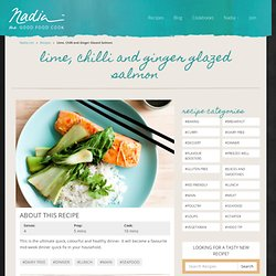 Lime, Chilli and Ginger Glazed Salmon | Nadia Lim