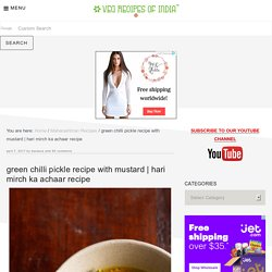 green chilli pickle recipe with mustard