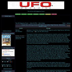 I found this chilling article UFO digest by author Nigel Kerner. Definitely worth a look.