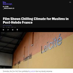 Film Shows Chilling Climate for Muslims in Post-Hebdo France
