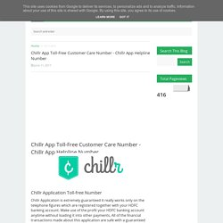 Chillr App Toll-Free Customer Care Number - Chillr App Helpline Number