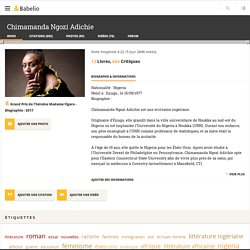 Biographie de Chimamanda Ngozi Adichie - Babelio