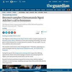 Beyoncé samples Chimamanda Ngozi Adichie's call to feminism