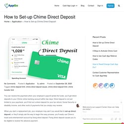 How to Set-up Chime Direct Deposit