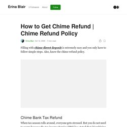 How to Get Chime Refund