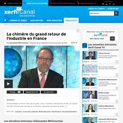 La chimère du grand retour de l'industrie en France - Décryptage éco