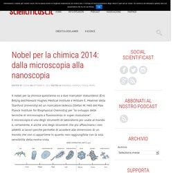 Nobel per la chimica 2014: dalla microscopia alla nanoscopia