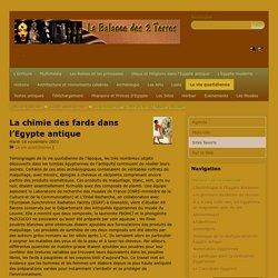 La chimie des fards dans l'Egypte antique