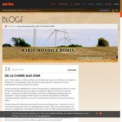 De la chimie aux OGM - Le blog de Marie-Monique Robin