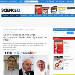 Nobel de chimie 2015 : étude de la réparation de l'ADN